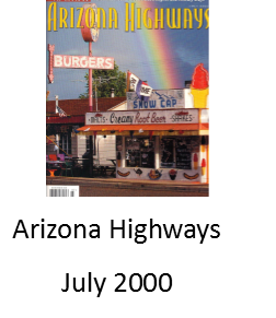 Arizona Highways July 2000 issue features Angel Delgadillo and The Snow Cap on Route 66 in Seligman Arizona