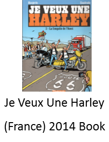 The French Book Je Veux Une Harley features Angel Delgadillo, The Mayor of Route 66, in cartoon form
